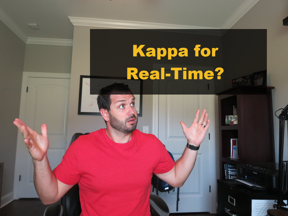 Big data big questions kappa architecture for real time for Architecture kappa